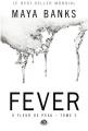 Couverture À fleur de peau (Banks), tome 2 : Fever Editions Milady (Romantica) 2014