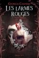 Couverture Les larmes rouges, tome 2 : Déliquescence Editions J'ai lu 2014