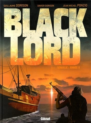 Couverture Black Lord, tome 1 : Somalie : Année 0