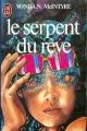 Couverture Le serpent du rêve Editions J'ai Lu 1984