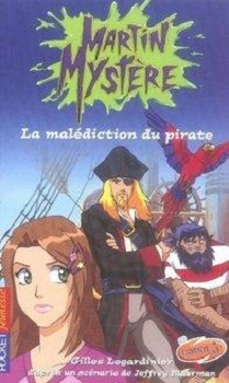 Couverture Martin Mystère, tome 5 : La malédiction du pirate