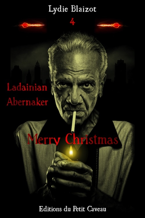 Couverture Ladainian Abernaker, tome 4 : Merry Christmas