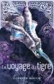 Couverture La saga du tigre, tome 3 : Le voyage du tigre / L'odyssée du tigre Editions AdA 2014