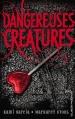 Couverture Dangereuses créatures, tome 1 Editions Hachette (Black moon) 2014