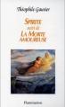 Couverture Spirite suivi de La Morte Amoureuse Editions Flammarion 1992