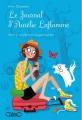 Couverture Le journal d'Aurélie Laflamme, tome 3 : Un été chez ma grand-mère Editions Michel Lafon 2011