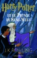 Couverture Harry Potter, tome 6 : Harry Potter et le prince de sang-mêlé Editions Gallimard  (Jeunesse) 2005