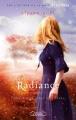 Couverture Radiance / La seconde vie de Riley Bloom, tome 3 : Au coeur des rêves Editions Michel Lafon 2012