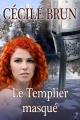 Couverture Le templier masqué Editions Laska 2014