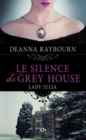 Couverture Lady Julia, tome 1 : Le silence de Grey house