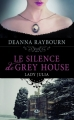 Couverture Lady Julia, tome 1 : Le silence de Grey house Editions Milady (Pemberley) 2014