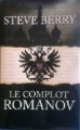 Couverture Le complot Romanov Editions France Loisirs 2012