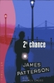 Couverture Le Women Murder Club, tome 02 : 2e Chance Editions France loisirs (Thriller) 2004