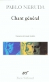 Couverture Chant général Editions Gallimard  (Poésie) 1984