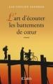 Couverture Birmanie, tome 1 : La mélodie du coeur qui bat / L'art d'écouter les battements de coeur Editions JC Lattès 2014