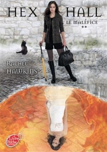 Couverture Hex Hall, tome 2 : Le Maléfice