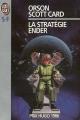 Couverture Le cycle d'Ender, tome 1 : La stratégie Ender Editions J'ai Lu (S-F) 1994