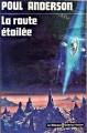 Couverture La route étoilée Editions Librairie des  Champs-Elysées  (Le Masque Science-fiction) 1975