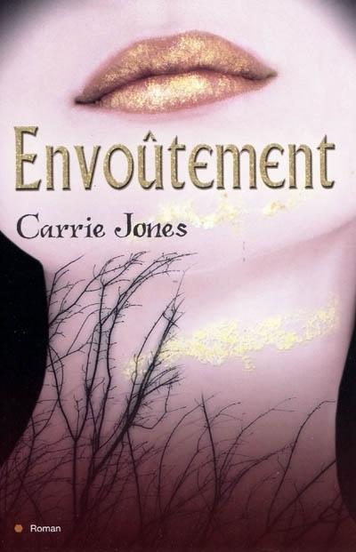 Couverture Envoûtement (Jones), tome 1