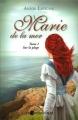 Couverture Marie de la mer, tome 1 : Sur la plage / La première fois Editions Les Intouchables 2011