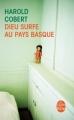 Couverture Dieu surfe au pays basque Editions Le Livre de Poche 2013