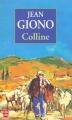 Couverture Colline Editions Le Livre de Poche 1979