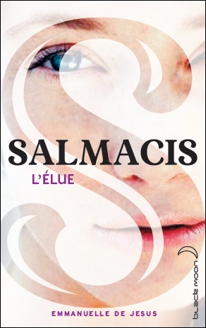 Couverture Salmacis, tome 1 : L'élue