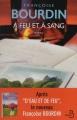 Couverture D'eau et de feu, tome 2 : À feu et à sang Editions Belfond 2014