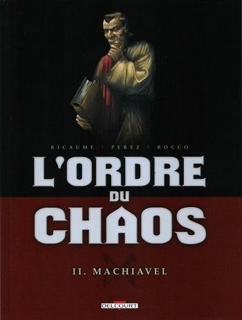 Couverture L'ordre du chaos, tome 2 : Machiavel