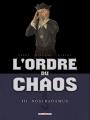 Couverture L'ordre du chaos, tome 3 : Nostradamus Editions Delcourt (Machination) 2013
