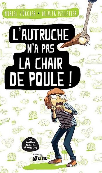 L Autruche N A Pas La Chair De Poule Livraddict