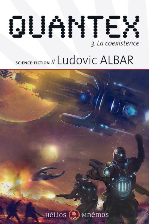 Couverture Quantex, tome 3 : La Coexistence