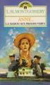 Couverture Anne... : La Maison aux pignons verts / Anne : La Maison aux pignons verts / La Maison aux pignons verts Editions Presses pocket 1988