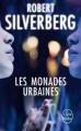 Couverture Les monades urbaines Editions Le livre de poche (Science-fiction) 2000
