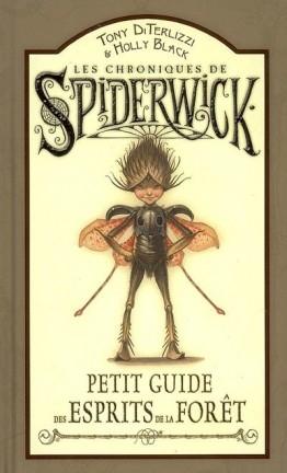 Couverture Les chroniques de Spiderwick, tome hs : Petit guide des esprits de la forêt