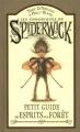 Couverture Les chroniques de Spiderwick, tome hs : Petit guide des esprits de la forêt Editions Pocket (Jeunesse) 2007