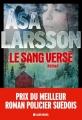Couverture Le sang versé Editions Albin Michel 2014