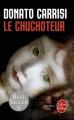 Couverture Le Chuchoteur Editions Le Livre de Poche (Thriller) 2010