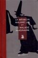 Couverture Le Médecin Malgré Lui, Le Malade Imaginaire Editions Hachette 1995