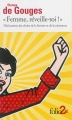 """Couverture """"Femme, réveille-toi !"""" : Déclaration des droits de la femme et de la citoyenne Editions Folio  (2 €) 2014"""