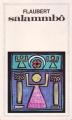 Couverture Salammbô (roman) Editions Flammarion (GF) 1985