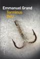 Couverture Terminus Belz Editions Liana Lévi 2014
