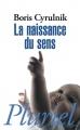 Couverture La naissance du sens Editions Hachette (Pluriel) 2009
