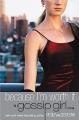 Couverture Gossip girl, tome 04 : Tout le monde en parle Editions Bloomsbury 2009