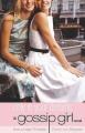 Couverture Gossip girl, tome 09 : Même pas en rêve Editions Bloomsbury 2008