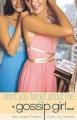 Couverture Gossip girl, tome 11 : T'as pas intérêt à m'oublier ! Editions Bloomsbury 2007