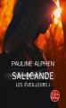 Couverture Les éveilleurs, tome 1 : Salicande Editions Le Livre de Poche (Fantasy) 2014