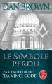 Couverture Robert Langdon, tome 3 : Le Symbole perdu Editions Le Livre de Poche 2014