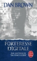 Couverture Forteresse digitale Editions Le Livre de Poche 2014