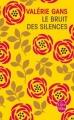 Couverture Le Bruit des silences, tome 1 Editions Le Livre de Poche 2014
